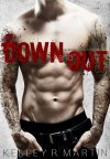 Down and Out - Kelley R. Martin