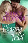 Chasing Trust (Harper Family #3) - Nancy Stopper