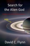 Search for the Alien God (Part 1 of 3) - David Flynn, Anna MacDonald, Madalena Noyes