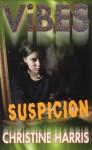 Suspicion - Christine Harris