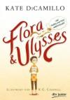 Flora und Ulysses - Die fabelhaften Abenteuer - Cassandra Campbell, Kate DiCamillo, Sabine Ludwig