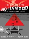 How I Broke into Hollywood: Success Stories from the Trenches - Pablo F. Fenjves, Rocky Lang