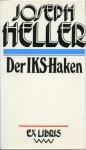 Der IKS-Haken - Joseph Heller