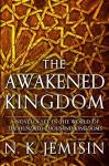 The Awakened Kingdom - N.K. Jemisin