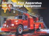 American Fire Apparatus, Vol. 2 - Aerial Equipment - Wayne Mutza