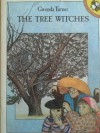 The Tree Witches - Gwenda Turner