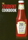 The Student Cookbook: 200 Cheap And Easy Recipes For Food, Drinks And Snacks (Cookery) - Nicotext, Fredrik Colting
