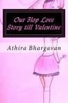 Our Flop Love Story till Valentine - Athira Bhargavan