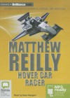 Hover Car Racer - Sean Mangan, Matthew Reilly