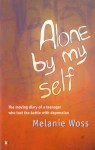 Alone By Myself - Melanie Woss
