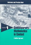 Contemporary Mathematics in Context Reference and Practice Book: A Unified Approach, Course 1, - Arthur F. Coxford, James T. Fey, Christian R. Hirsch
