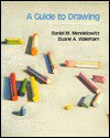 A Guide to Drawing - Daniel Marcus Mendelowitz, Duane A. Wakeham