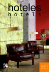 Hotels: Smallbooks Series - Fernando de Haro, Omar Fuentes