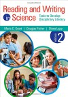 Reading and Writing in Science: Tools to Develop Disciplinary Literacy - Maria C. Grant, Douglas Fisher, Diane Lapp