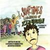 Sometimes I Am Scared of Zombies - Rob Fox, Melissa Schneider, Brandon Peter