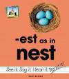 Est as in Nest - Nancy Tuminelly, Pam Scheunemann