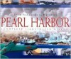 From Fishponds to Warships: Pearl Harbor--A Complete Illustrated History - Allan Seiden