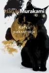 Kafka pakrantėje - Haruki Murakami, Ieva Stasiūnaitė, Zigmantas Butautis