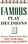 Famous Play Decisions: Test Your Skill Against the Experts - Terence Reese, David Bird