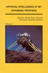Artificial Intelligence at Mit: Expanding Frontiers, Volume 2: Understanding Vision, Manipulation and Productivity Technology, Computer Design and Symbol Manipulation - Patrick H. Winston, Patrick Henry Winston