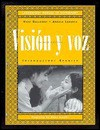 Visión Y Voz: Introductory Spanish, 2nd Edition - Vicki Galloway, Angela Labarca