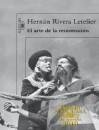 El arte de la resurrección - Hernán Rivera Letelier