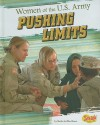 Women of the U.S. Army: Pushing Limits - Sheila Griffin Llanas