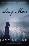 Long Man (Vintage Contemporaries) - Amy Greene
