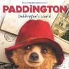 Paddington: Paddington's World - Annie Auerbach, Mandy Archer