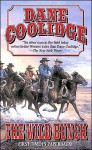 The Wild Bunch - Dane Coolidge