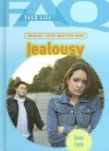 Frequently Asked Questions About Jealousy (Faq: Teen Life) - Roman Espejo
