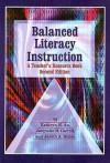 Balanced Literacy Instruction: A Teacher's Resource Book - Kathryn H. Au