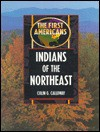 Indians of the Northeast - Colin G. Calloway