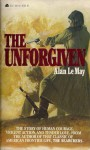 The Unforgiven - Alan LeMay