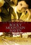 Rocky Mountain Haven - Vivian Arend
