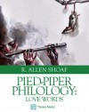 Pied-Piper Philology: Love Words - R. Allen Shoaf