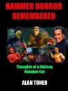 Hammer Horror Remembered - Alan Toner