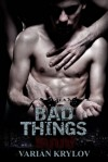 Bad Things - Varian Krylov