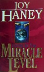 Living in the Miracle Level - Joy Haney