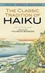 The Classic Tradition of Haiku: An Anthology (Dover Thrift Editions) - Faubion Bowers