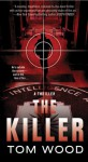 The Killer (Victor the Assassin Book 1) - Tom Wood, Tom Hinshelwood