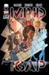 Mind The Gap #1 (#Comicmarket Variant) (Mind the Gap, Vol.1) - Jim McCann