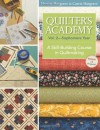 Quilter's Academy Sophomore Year: A Skill-building Course in Quiltmaking: 2 - Harriet Hargrave, Carrie Hargrave