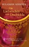 Die Liebenden Von Dschidda Roman - Sulaiman Addonia, Rita Seuß, Bernhard Jendricke