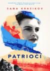 Patrioci - Sana Krasikov, Dorota Konowrocka