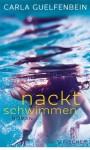 Nackt schwimmen - Carla Guelfenbein, Angelica Ammar