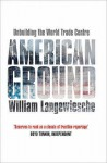 American Ground - William Langewiesche
