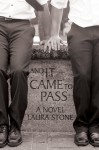 And It Came to Pass - Laura Stone