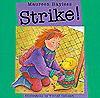Strike! - Maureen Bayless, Yvonne Cathcart