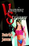 Vampire Stripper - Patrick James